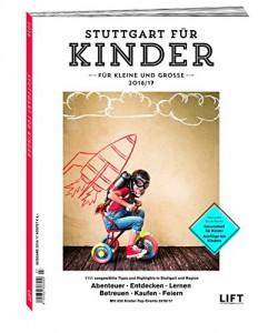 LIFT Stuttgart für Kinder 2016/2017
