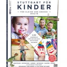Stuttgart für Kinder 2016/2017 – Ein Magazin für Stuttgarter Eltern