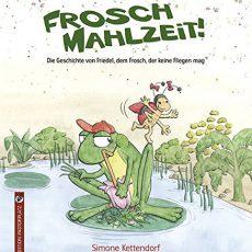 """Kinderbuch-Tipp: """"Frosch Mahlzeit"""" von Simone Kettendorf"""