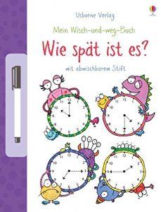 Die Uhrzeit lernen - Mein Wisch-und-weg-Buch-Wie spät ist es?