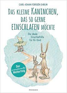 Das kleine Kaninchen, das so gerne einschlafen möchte - Einschafbücher für Kinder